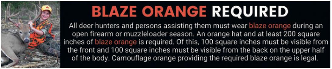 BLAZE ORANGE REQUIRED